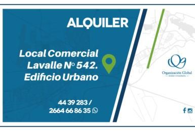 ALQUILER. Local Comercial. Lavalle Nº 542. Edificio Urbano