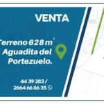 VENTA. Terreno 628, 16 m2. Aguadita del Portezuelo